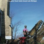 Bicycling Guide to the Lake Michigan Trail: A Complete Route Guide Around Lake Michigan