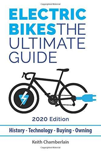 Electric Bikes: The Ultimate Guide: 2020 Edition (Black & White)