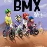 My First BMX Race (Volume 1)