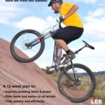 Pump Up the Base: Rock the trainer this winter. Rock the trails this summer. (Lee Likes Bikes training series) (Volume 1)