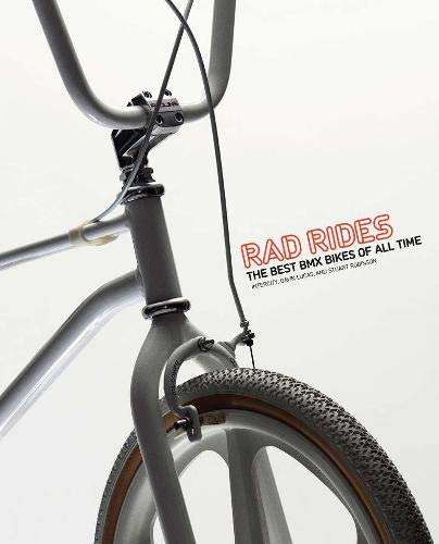 Rad Rides: The Best BMX Bikes of All Time